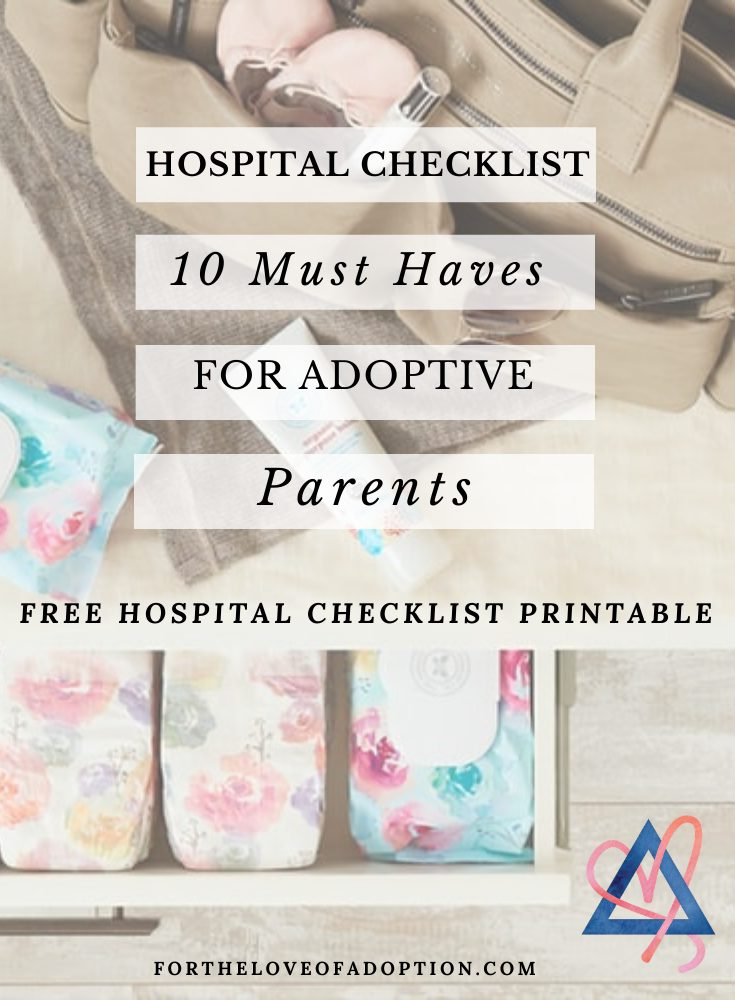 Hospital Checklist: 10 Must Haves For Adoptive Parents To Take